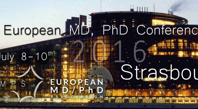The 5th European MD-PhD conference will be organised in Strasbourg, France from July 8th till July